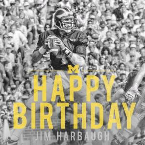 Michigan athletics' Twitter message to Jim Harbaugh for his birthday on Dec. 23.